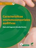 Características anatomosensoriales auditivas. G.S. Audiología protésica