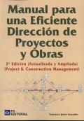 Manual para una eficiente dirección de proyectos y obras