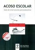Acoso escolar. Guía de intervención psicoeducativa. (paquete completo)