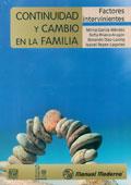 Continuidad y cambio en la familia. Factores intervinientes