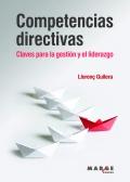 Competencias directivas. Claves para la gestión y el liderazgo