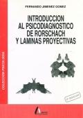 Introducción al psicodiagnóstico del Rorschach y láminas proyectivas.