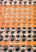 Constructivismo y construccionismo social en psicoterapia. Una perspectiva crítica