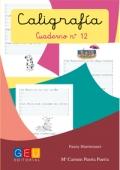 Caligrafía. Cuaderno 12. Pauta Montessori