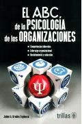 El ABC de la psicología de las organizaciones.