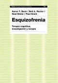 Esquizofrenia. Terapia cognitiva, investigación y terapia.