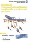 Técnicas de inmovilización, movilización y traslado del paciente. Transporte sanitario. Modulo formativo III.