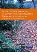 La práctica de la evaluación en la intervención socioeducativo. Materiales e instrumentos. Vademécum del educador social