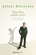 Peter Pan puede crecer. EL viaje del hombre hacia su madurez.