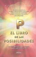 El libro de las posibilidades. 75 caminos fuera de la inercia para cambiar tu vida.