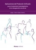 Aplicaciones del Protocolo Unificado para el tratamiento transdiagnóstico de la disregulación emocional