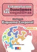 Estimulación de las funciones cognitivas. Cuaderno 6: Esquema Corporal. Nivel 2.