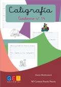 Caligrafía. Cuaderno 14. Pauta Montessori