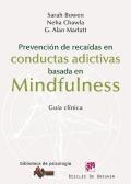Prevención de recaídas en conductas adictivas basada en mindfulness. Guía clínica