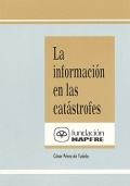 La información en las catástrofes.