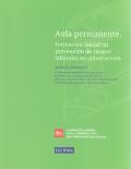 Aula permanente. Formación inicial en prevención de riesgos laborales en construcción. Manual formativo.