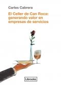 El celler de Can Roca: generando valor en empresas de servicios.
