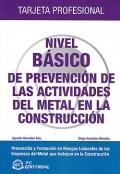 Nivel básico de prevención de las actividades del metal en la construcción. Tarjeta profesional