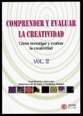 Comprender y evaluar la creatividad. Cómo investigar y evaluar la creatividad. Volumen 2