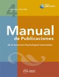 Manual de Publicaciones de la American Psychological Association. Cuarta edición