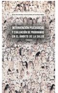 Intervención psicosocial y evaluación de programas en el ambito de la salud (2a edicion)