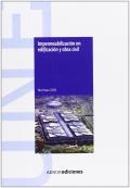 Impermeabilización en edificación y obra civil. Normas UNE. CD-ROM.