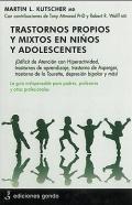 Trastornos propios y mixtos en niños y adolescentes.