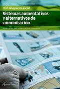 Sistemas aumentativos y alternativos de comunicación. Servicios socioculturales y a la comunidad. CFGS. Integración social
