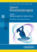 Kinesioterapia. Tomo 2.  Evaluaciones. Técnicas pasivas y activas del aparato locomotor.