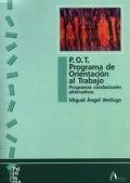P.O.T. Programa de orientación al trabajo. Programas conductuales alternativos.
