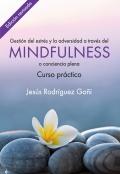 Gestión del estrés y la adversidad a través del Mindfulness o conciencia plena. Curso práctico