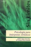 Psicología para intérpretes artísticos.