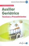 Auxiliar geriátrico. Técnicos y procedimientos. Cuidados auxiliares.