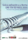 Guía de aplicación de la norma UNE- EN ISO 9001:2000. Procesos en las gestorías administrativas.