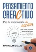Pensamiento creaCtivo. Pon tu imaginación en acción.