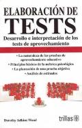 Elaboración de tests. Desarrollo e interpretación de los tests de aprovechamiento.