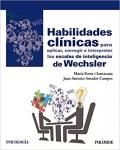 Habilidades clínicas para aplicar, corregir e interpretar las escalas de inteligencia de Wechsler