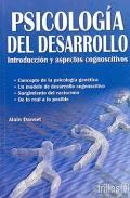 Psicología del desarrollo. Introducción y aspectos cognoscitivos.