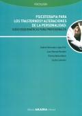 Psicoterapia para los trastornos y alteraciones de la personalidad: guías esquemáticas para profesionales.