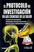 El protocolo de investigación en las ciencias de la salud. Incluye CD.