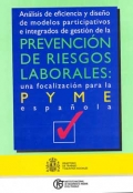Análisis de eficiencia y diseño de modelos participativos e integrados de gestión de la Prevención de Riesgos Laborales: una focalización para la PYME española.