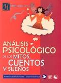 Análisis psicológico de los mitos, cuentos y sueños.