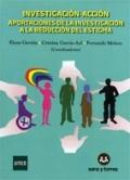 Investigación-acción. Aportaciones de la investigación a la reducción del estigma