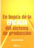 En busca de la eficacia del sistema de producción