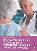 Prevención de riesgos laborales para gerocultor y auxiliar de ayuda a domicilio.