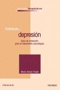 Tratando...depresión. Guía de actuación para el tratamiento psicológico.