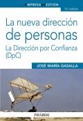 La nueva dirección de personas. La dirección por confianza (DpC)