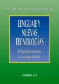 Lenguaje y nuevas tecnológias. De la gramática generativa a la tecnología del habla.