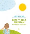 Beni y Bela meditan. Mindfulness para niños