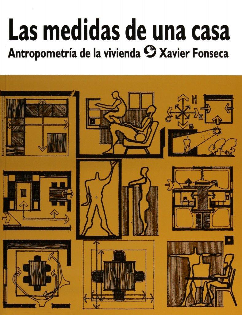 Las medidas de una casa antropometr a de la vivienda for Antropometria libro
